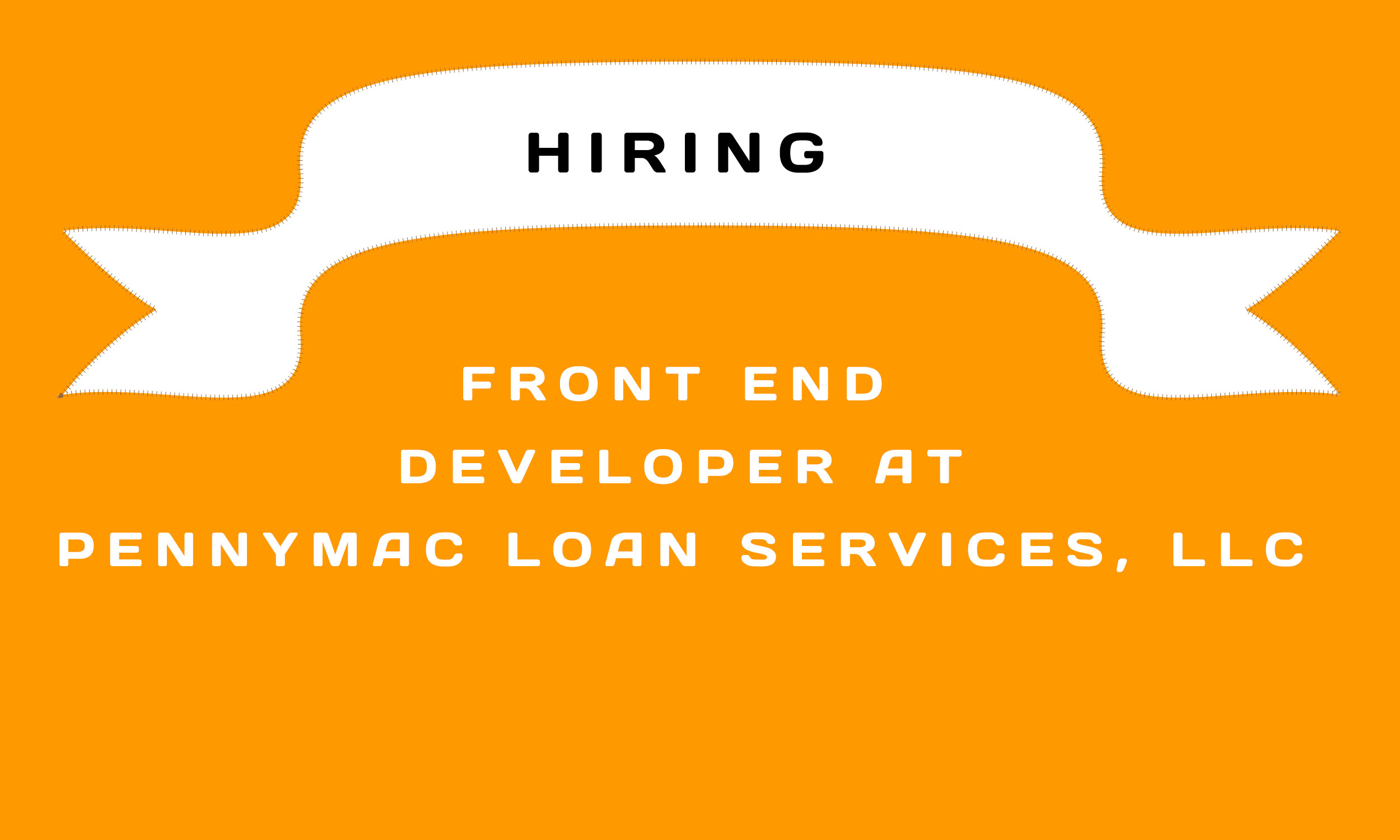 Front End Developer at PennyMac Loan Services